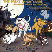 The Great Candy Caper, Starring Sparky and Her Pals